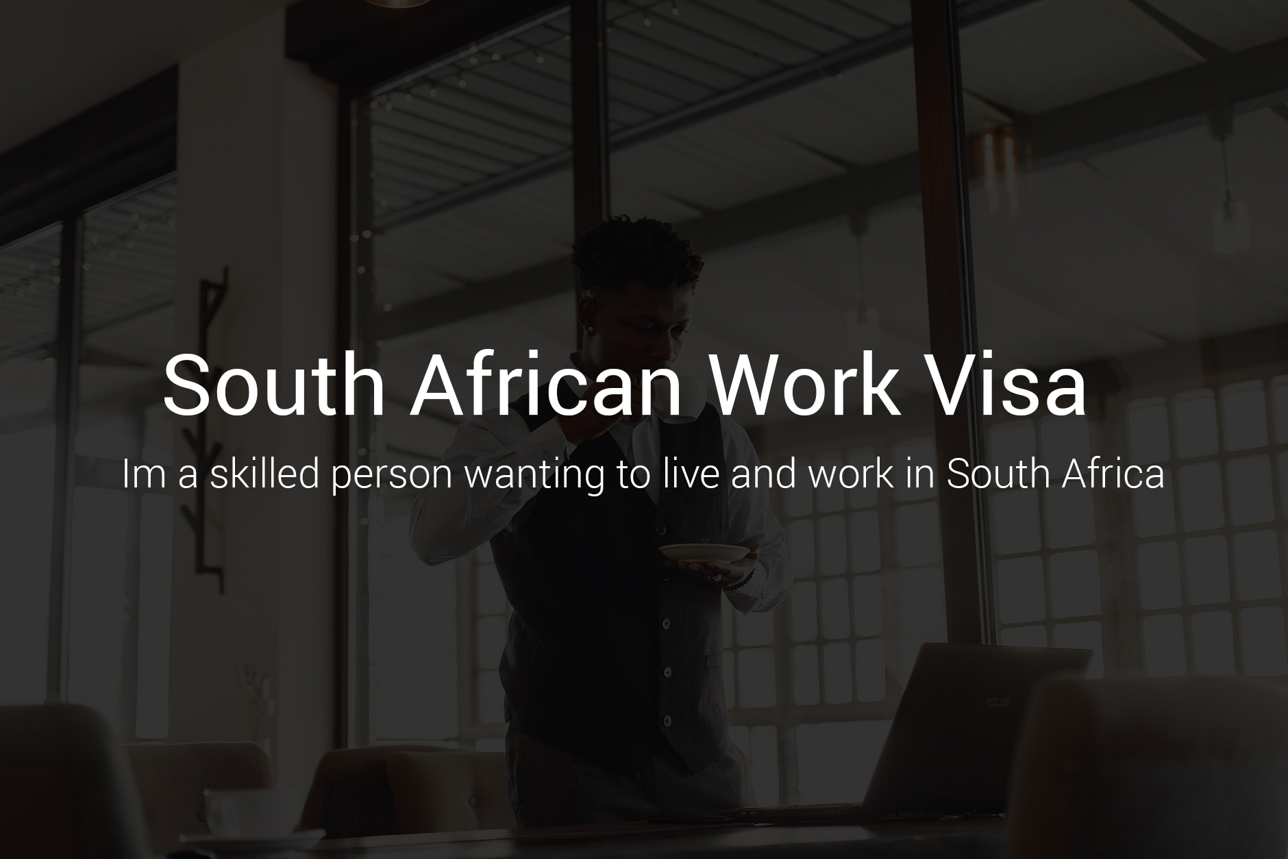 SOUTH AFRICAN WORK VISA